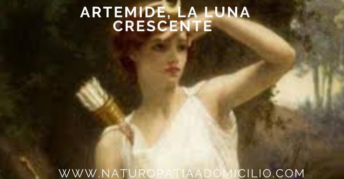 Artemide, La Luna Crescente