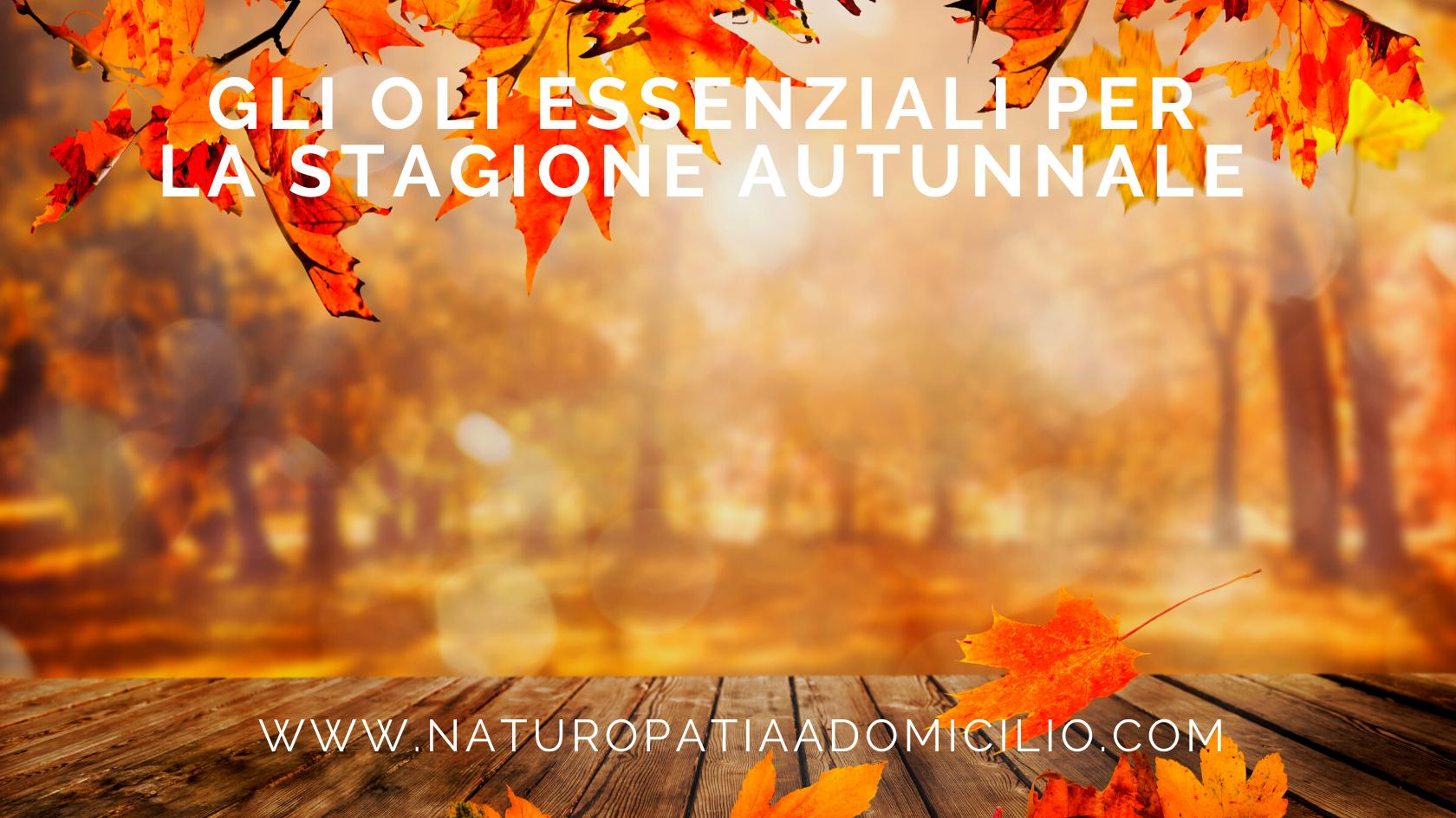 Oli Essenziali Autunno Aromaterapia Cure Naturali